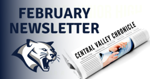 Central Valley Newsletter - February Edition